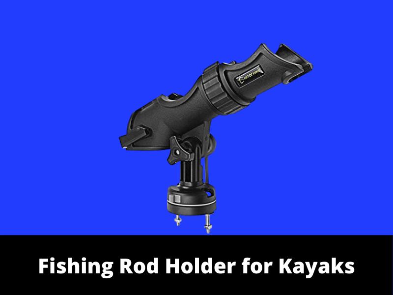 Fishing Rod Holder For Kayak