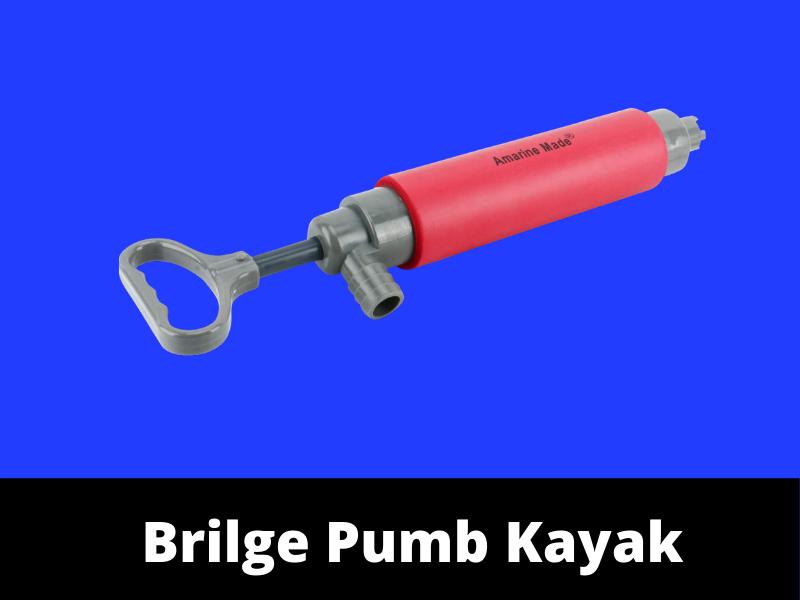 Brilge Pump Kayak