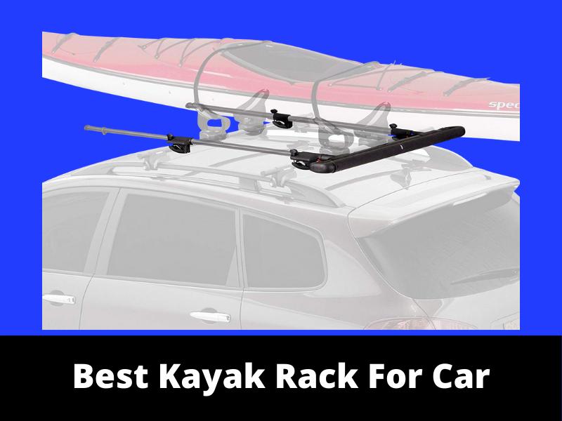 Best KAYAK RACK FOR CAR