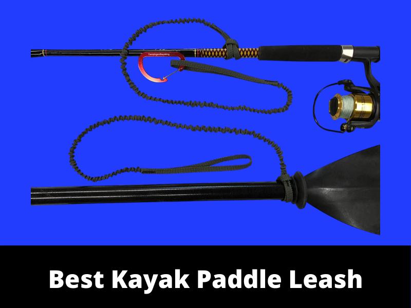 Best Kayak Paddle Leash
