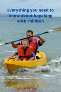 Everything you need to know about kayaking with children