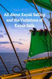 Variations of Kayak Sails