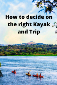 How to decide on a kayak